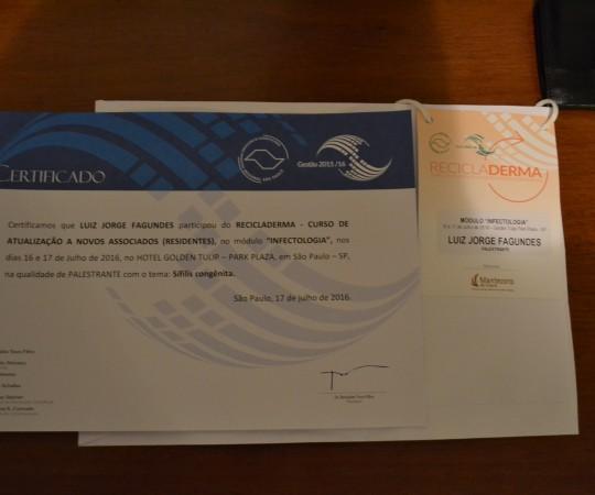 """O Certificado de Participação do Prof. Dr. Luiz Jorge Fagundes,Coordenador Científico do CEADS, no Curso Recicladerma como Palestrante do Tema: """"Sífilis Congênita""""."""