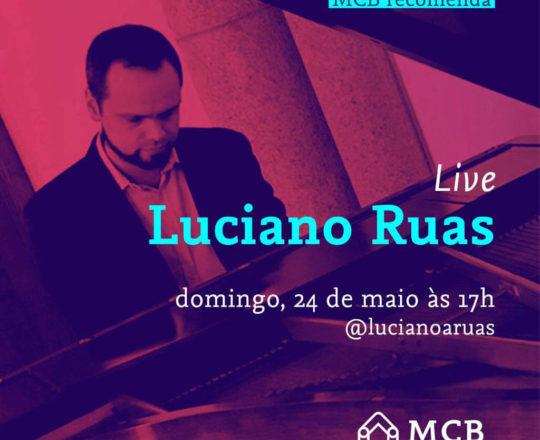 """O Pianista Luciano Ruas fará uma """"Live"""", domingo 22/05/2020."""