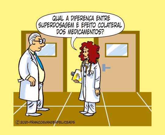 Superdosagem X Efeitos colaterais